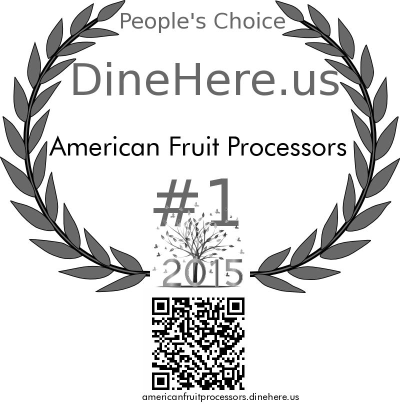 American Fruit Processors DineHere.us 2015 Award Winner